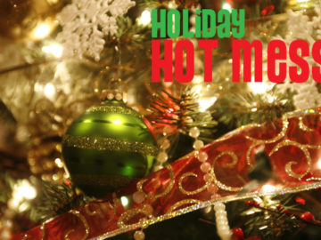 Holiday Hot Mess at Royal/T 12/21