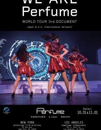 "Event Report: ""WE ARE Perfume -World Tour 3rd DOCUMENT-"" U.S Premiere in LA and NY on 10/31 and 11/01"