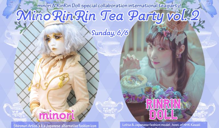 Attend MinoRinRin Tea Party vol.2 on June 6th, 2021